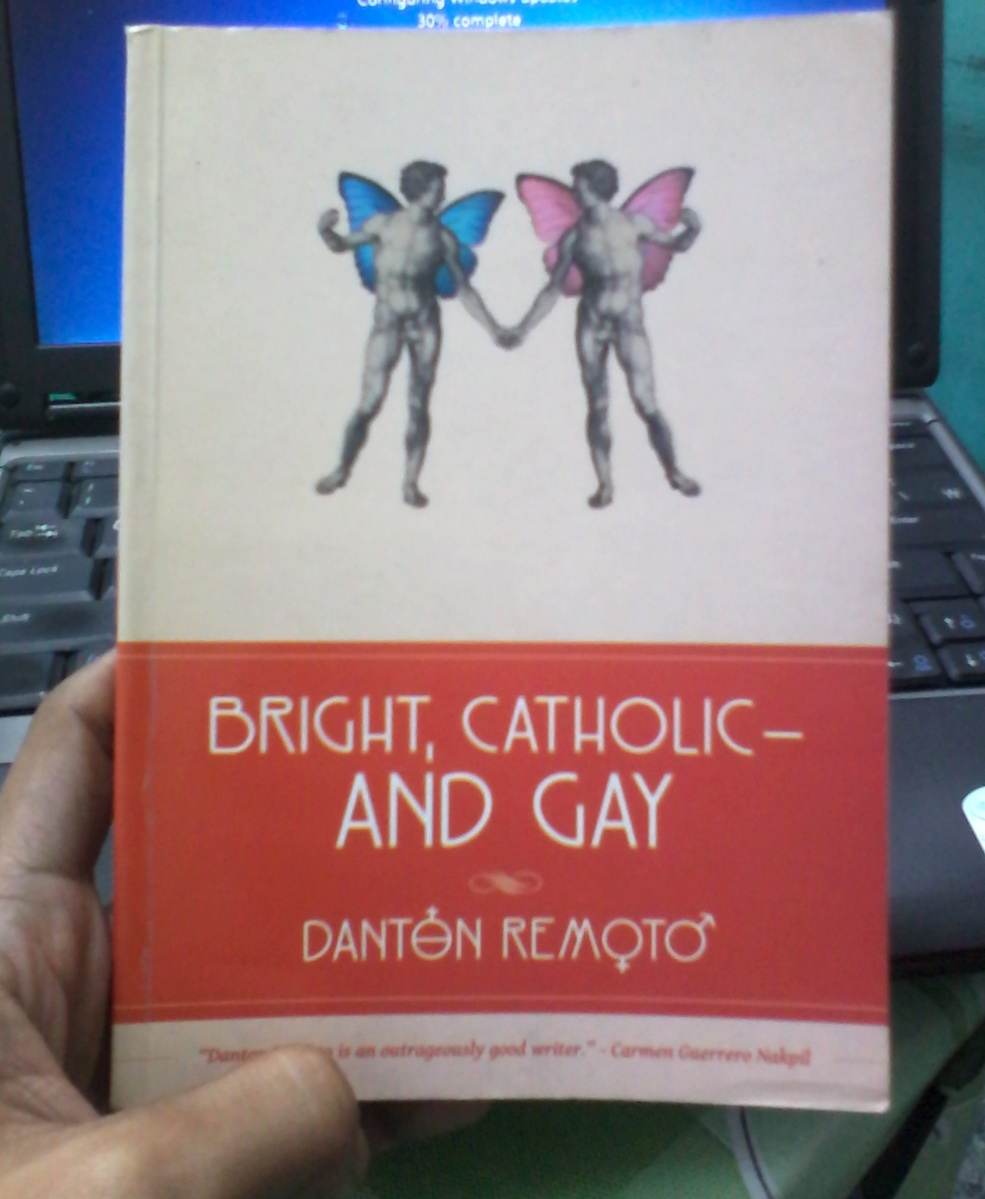 Bright, Catholic--and Gay by Danton Remoto: A Book Review