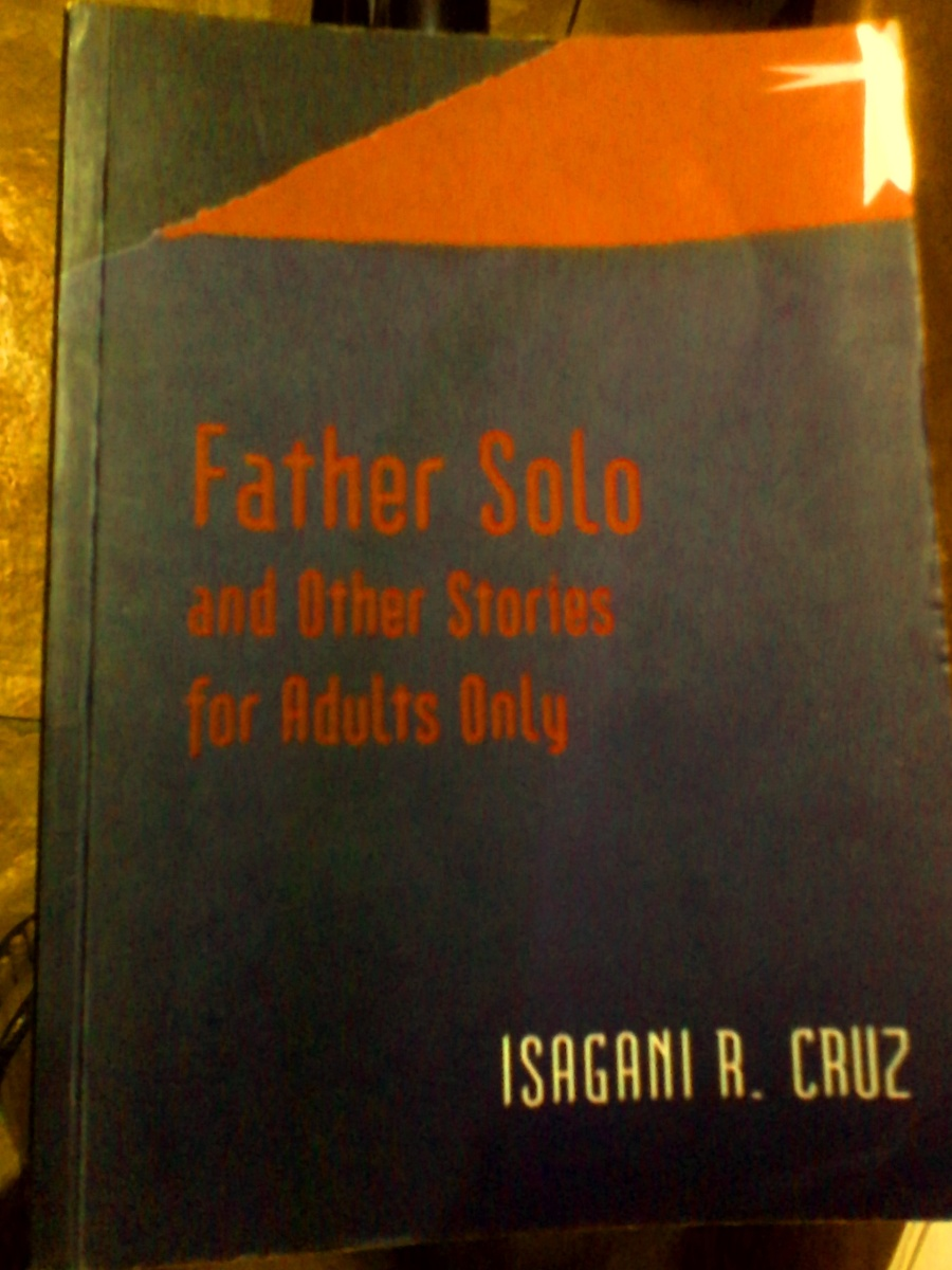 Father Solo and Other Stories for Adults Only by Isagani R. Cruz: A Book Review