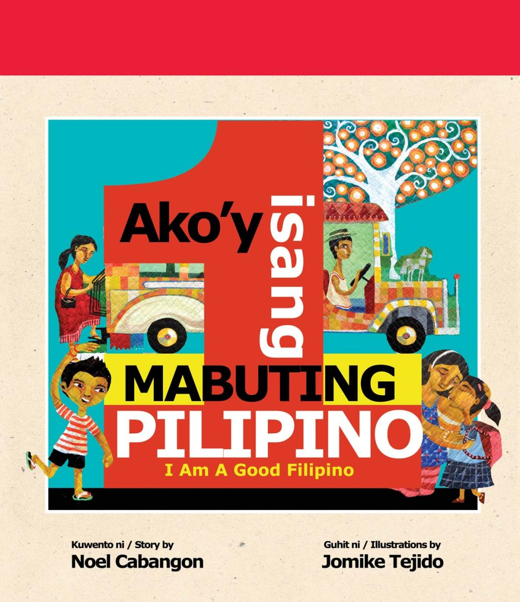 Ako'y Isang Mabuting Pilipino (I Am A Good Filipino) by Noel Cabangon: A Book Review